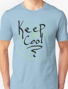 keep cool Unisex T-Shirt