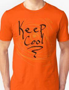 keep cool Unisex T-Shirt