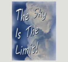 The Sky's The Limit by CarolM