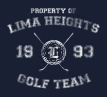 Property of Lima Heights Golf Team by anothergayshark