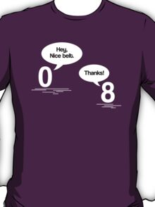 Maths - Hey, Nice Belt T-Shirt