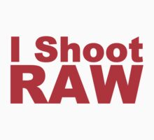 I Shoot RAW (red) by xarispa