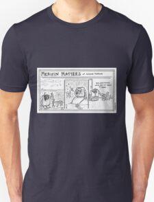 Mervin Matters - Leisure Pleasure  Unisex T-Shirt