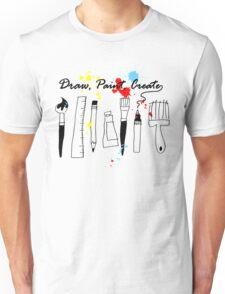Draw Paint Create   Unisex T-Shirt