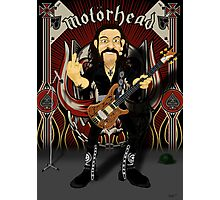Lemmy says... Photographic Print