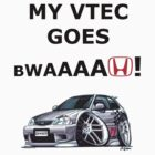 My Vtec goes Bwaaaah! by slater1993