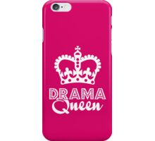 Drama Queen iPhone case iPhone Case/Skin
