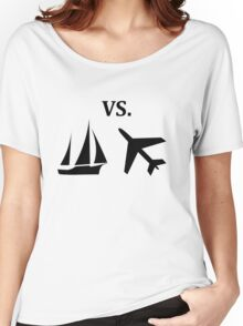 boat vs plane  Women's Relaxed Fit T-Shirt
