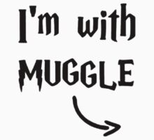 I'm with muggle by Zozzy-zebra