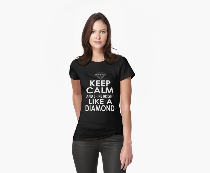 SHINE BRIGHT LIKE A DIAMOND by mcdba