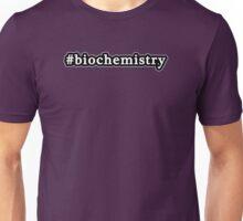 Biochemistry - Hashtag - Black & White Unisex T-Shirt