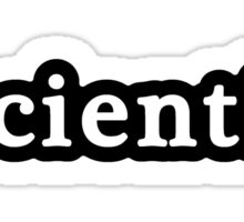 Scientist - Hashtag - Black & White Sticker