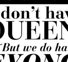 Queen Bey Sticker