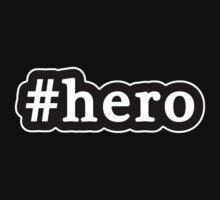 Hero - Hashtag - Black & White Baby Tee