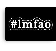 LMFAO - Hashtag - Black & White Canvas Print