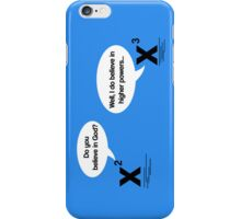 Maths - Do you believe in God? iPhone Case/Skin