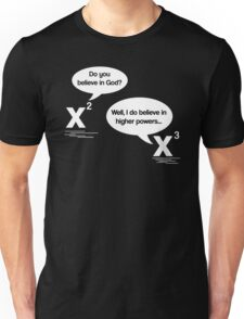 Maths - Do you believe in God? Unisex T-Shirt