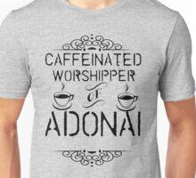 Caffeinated Worshipper Unisex T-Shirt