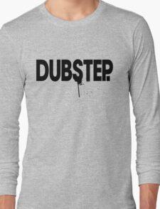 Dubstep.  Long Sleeve T-Shirt