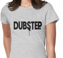 Dubstep.  Womens Fitted T-Shirt