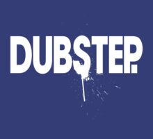 Dubstep. (white) by DropBass