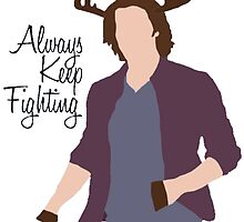 Always Keep Fighting Moose Jared by MorganCaroline