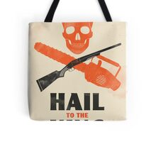 Hail to the King Tote Bag