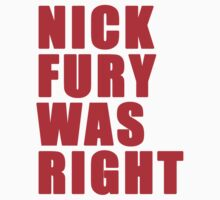 Nick Fury Was Right by Douglas Keppol