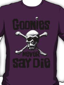 The Goonies - GOONIES NEVER SAY DIE T Shirt T-Shirt