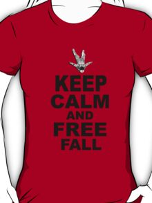 Keep Calm and Freefall T-Shirt
