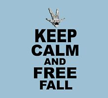 Keep Calm and Freefall Unisex T-Shirt