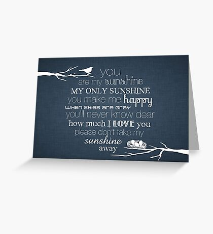 You Are My Sunshine – Nest – 2:3 – Denim  Greeting Card