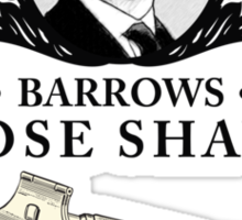 Barrows Close Shave - Downton Abbey Industries Sticker