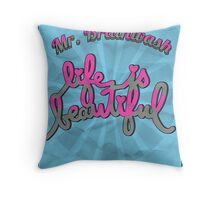 'Life is beautiful'// Typography  Throw Pillow