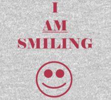 I AM SMILING T-Shirt