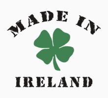 Made In Ireland by HolidayT-Shirts