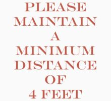 Please Maintain a Distance of 4 Feet Kids Tee
