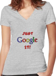 Just Google It Women's Fitted V-Neck T-Shirt