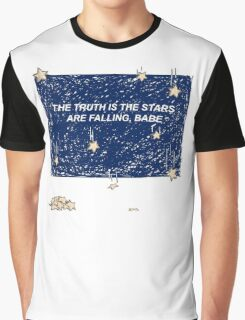 The Truth is the Stars Are Falling, Babe Graphic T-Shirt