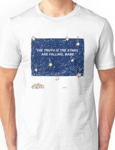 The Truth is the Stars Are Falling, Babe Unisex T-Shirt