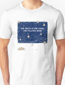 The Truth is the Stars Are Falling, Babe T-Shirt