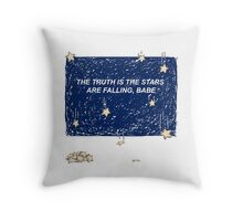 The Truth is the Stars Are Falling, Babe Throw Pillow