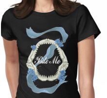 Bite Me Womens Fitted T-Shirt