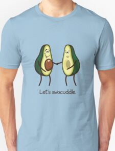 Let's Avocuddle Unisex T-Shirt