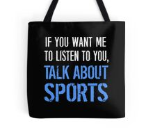 Talk About Sports Tote Bag
