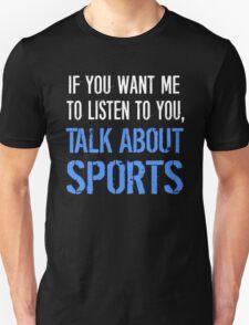 Talk About Sports T-Shirt