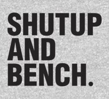 SHUT UP AND BENCH by Zoe Archer