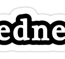 Redneck - Hashtag - Black & White Sticker