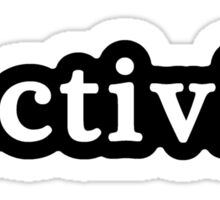 Activist - Hashtag - Black & White Sticker