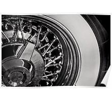White walls and chromed spokes Poster